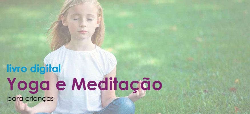 Livro Digital Yoga e Meditação para Crianças
